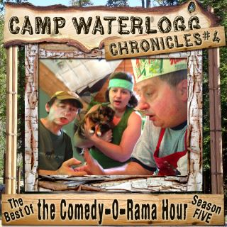 The Camp Waterlogg Chronicles 4