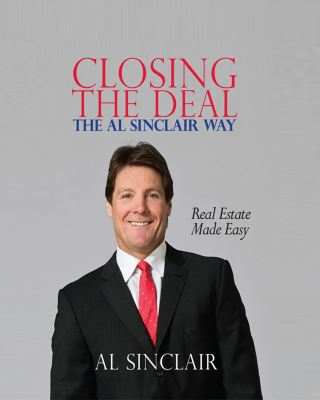 Closing the Deal the Al Sinclair Way