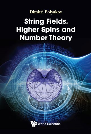 String Fields, Higher Spins And Number Theory