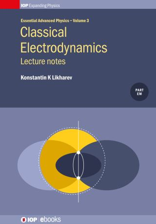 Classical Electrodynamics: Lecture Notes, Volume 3