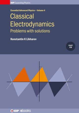 Classical Electrodynamics: Problems with solutions