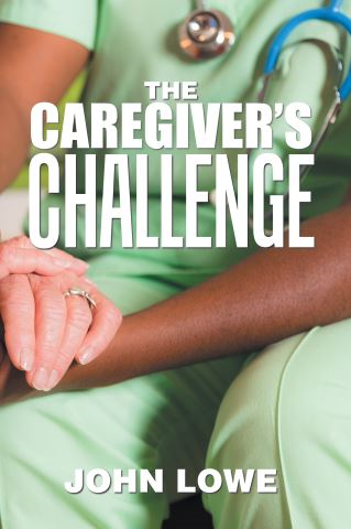 The Caregiver's Challenge