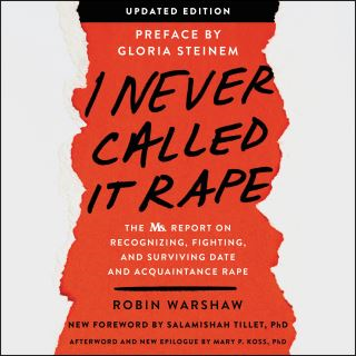 I Never Called It Rape - Updated Edition
