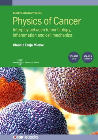 Physics of Cancer: Second edition, volume 1