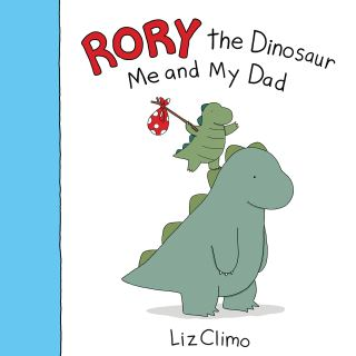 Rory the Dinosaur: Me and My Dad