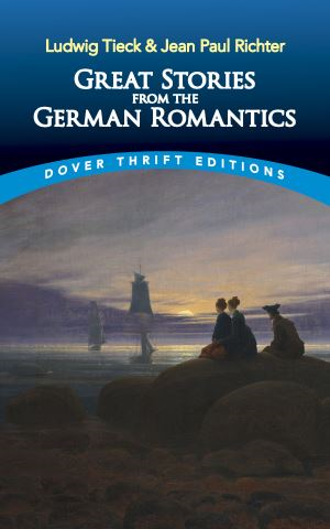 Great Stories from the German Romantics