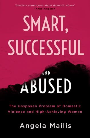 Smart, Successful & Abused