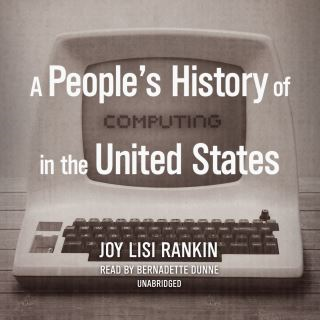 A People's History of Computing in the United States