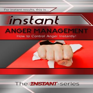 Instant Anger Management