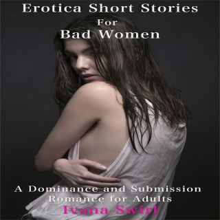 Erotica Short Stories For Lustful Women: A Steamy Romance for Adults