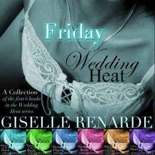 Wedding Heat Friday: A collection of the first 6 books in the Wedding Heat series