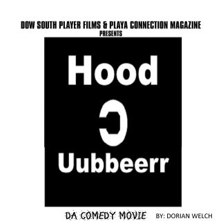 Hood uubberr Da Comedy Movie