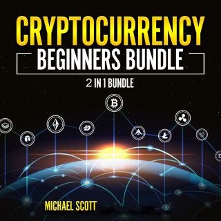 Cryptocurrency Beginners Bundle: 2 in 1 Bundle, Cryptocurrency For Beginners, Cryptocurrency Trading Strategies
