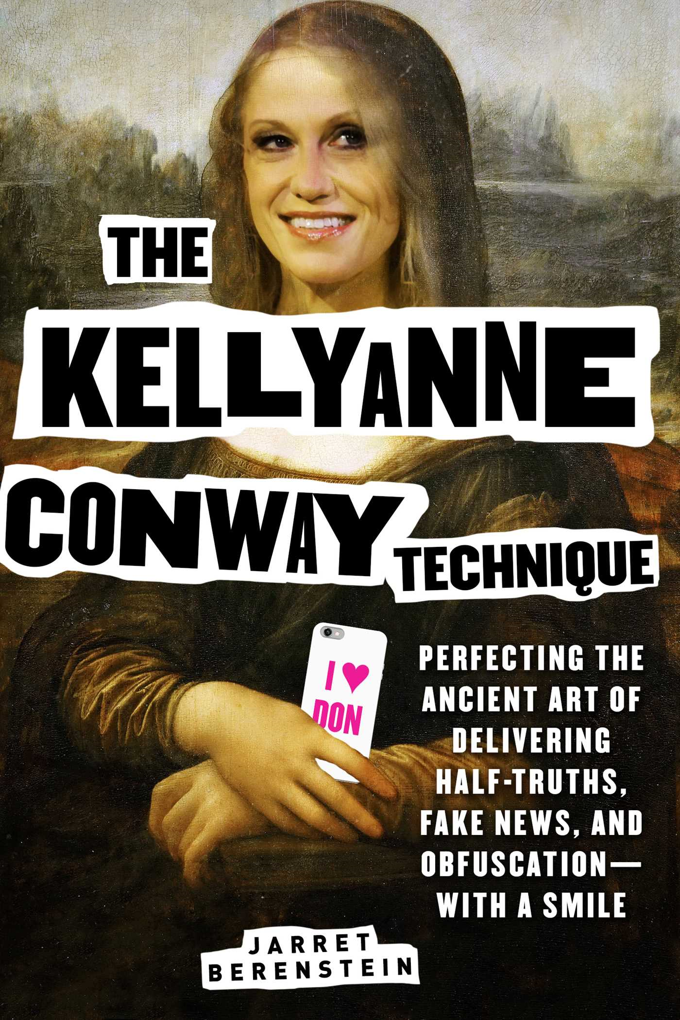 The Kellyanne Conway Technique