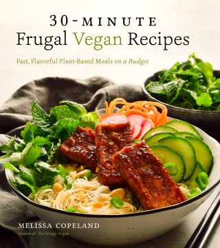 30-Minute Frugal Vegan Recipes