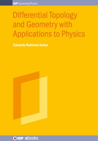 Differential Topology and Geometry with Applications to Physics