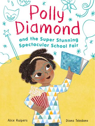 Polly Diamond and the Super Stunning Spectacular School Fair