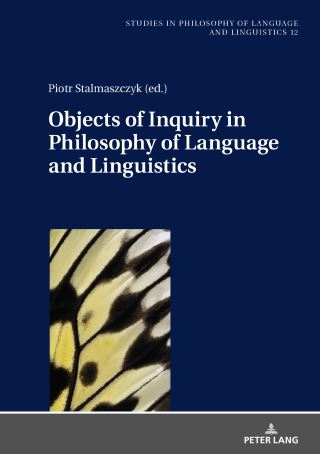 Objects of Inquiry in Philosophy of Language and Linguistics