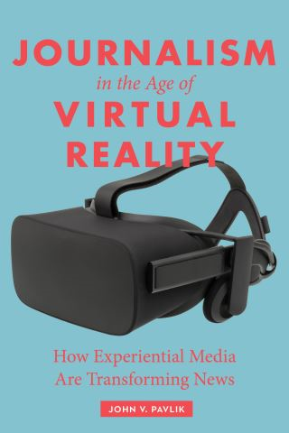 Journalism in the Age of Virtual Reality