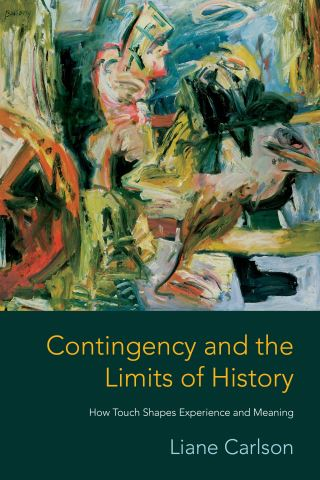 Contingency and the Limits of History