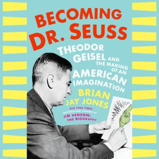 Becoming Dr. Seuss
