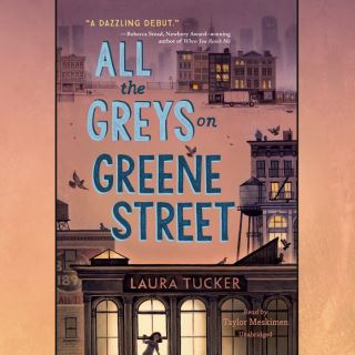All the Greys on Greene Street