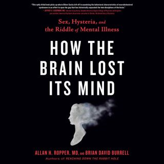 How the Brain Lost Its Mind