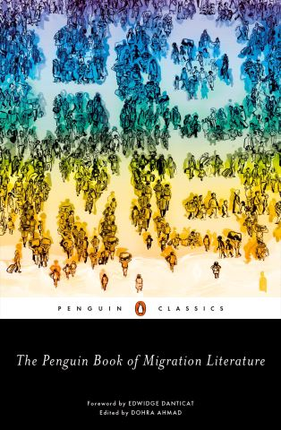 The Penguin Book of Migration Literature