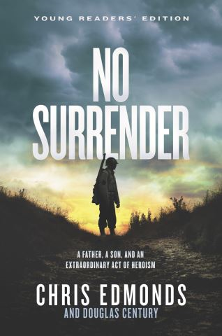 No Surrender Young Readers' Edition