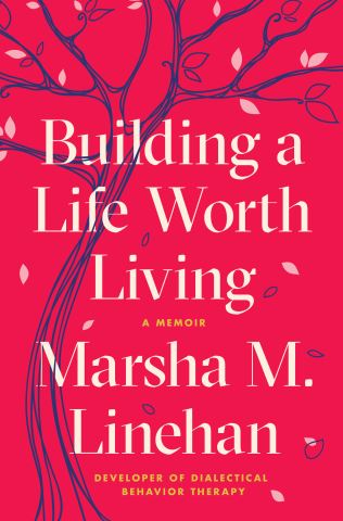 Building a Life Worth Living