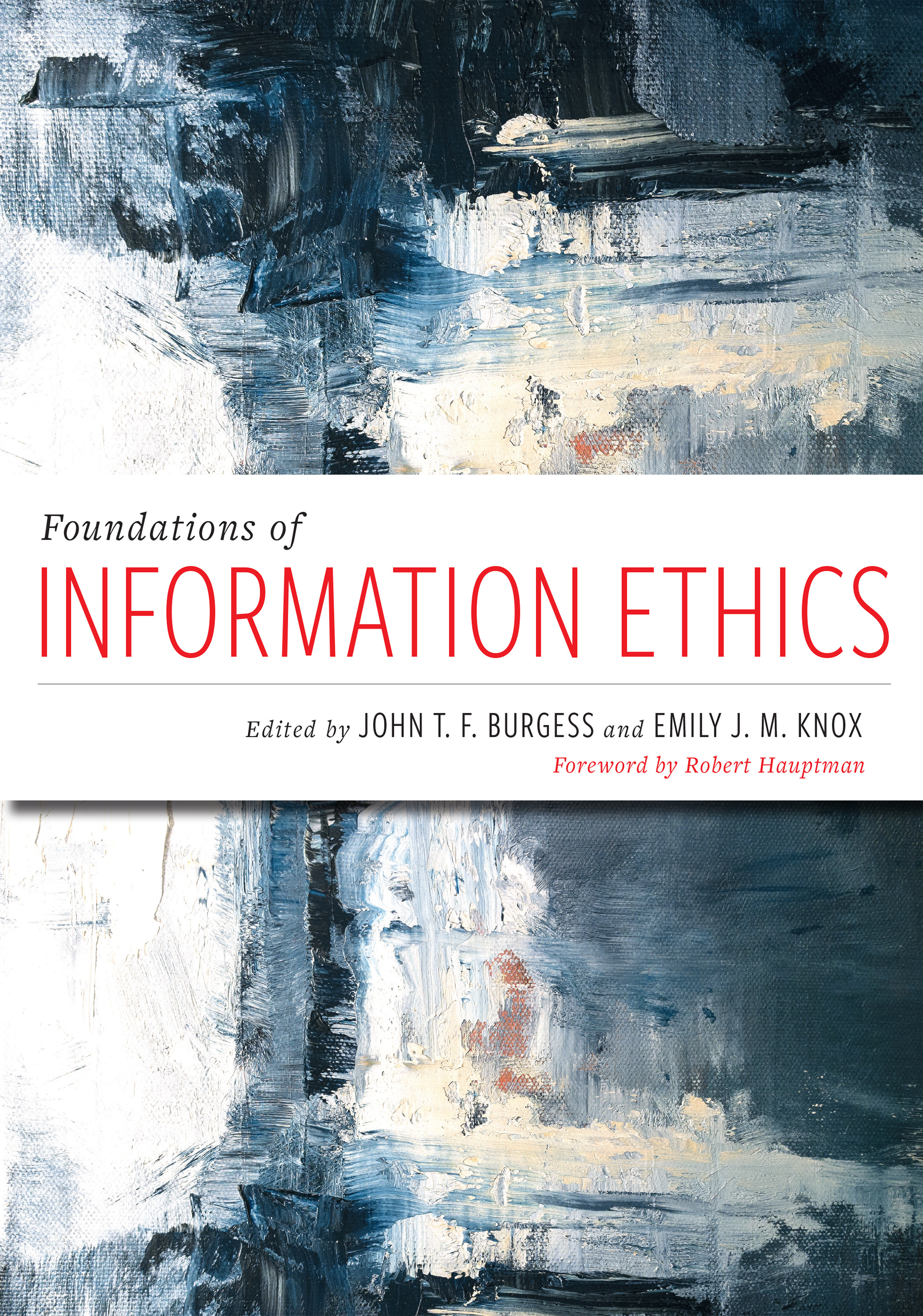 Foundations of Information Ethics