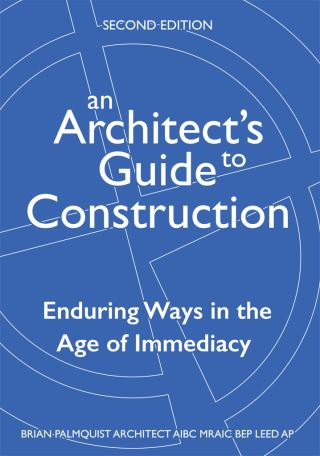 An Architect's Guide to Construction-Second Edition