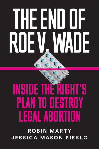 The End of Roe v. Wade