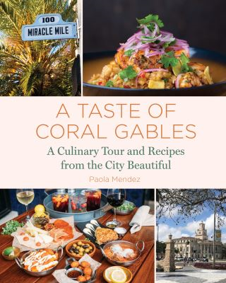 A Taste of Coral Gables