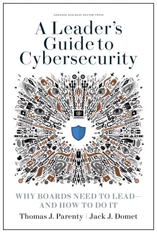 A Leader's Guide to Cybersecurity