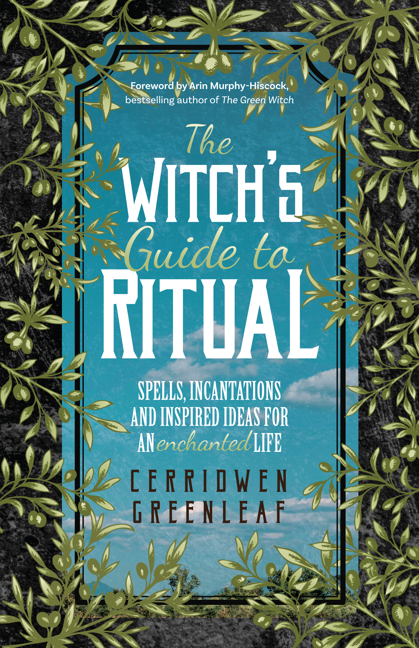The Witch's Guide to Ritual