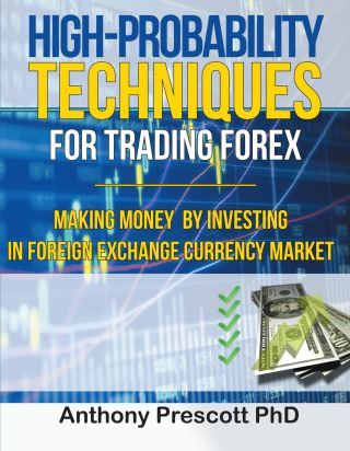 High-Probability Techniques for Trading Forex