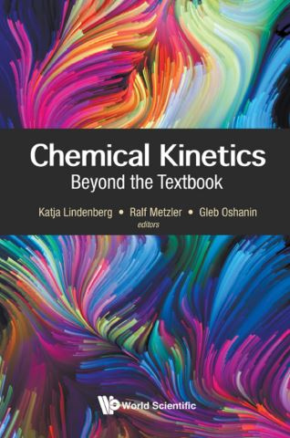 Chemical Kinetics: Beyond The Textbook