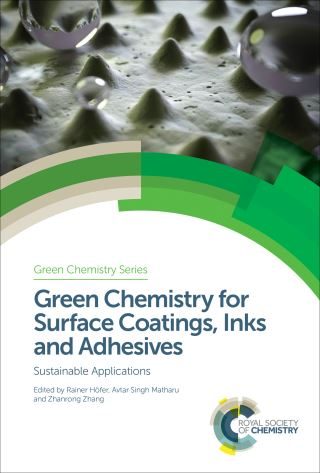 Green Chemistry for Surface Coatings, Inks and Adhesives