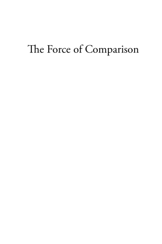 The Force of Comparison