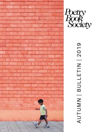 Poetry Book Society Autumn 2019 Bulletin
