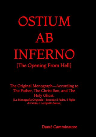 OSTIUM AB INFERNO [The Opening From Hell]