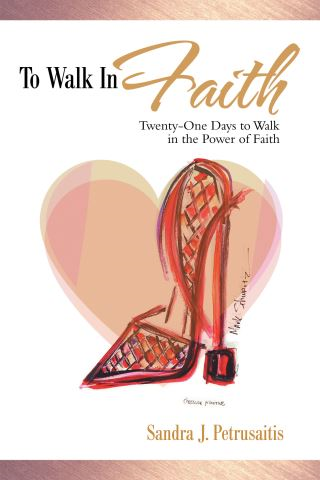 To Walk in Faith