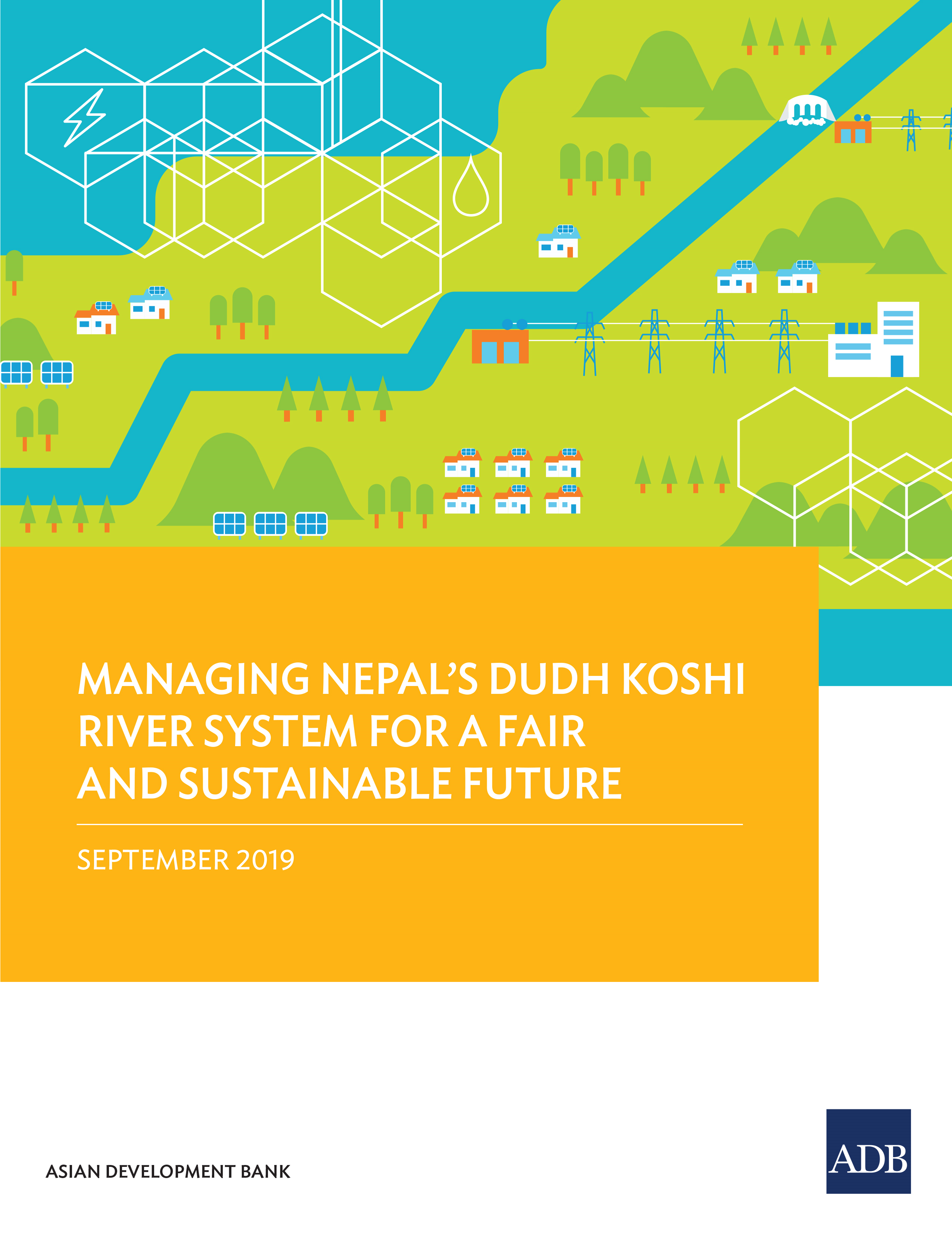 Managing Nepal's Dudh Koshi River System for a Fair and Sustainable Future