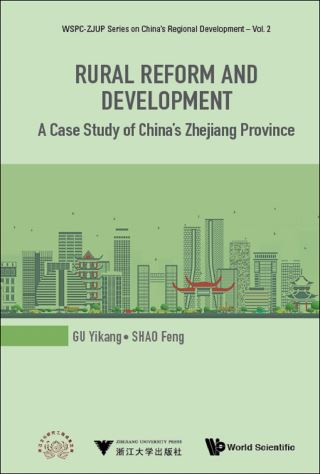 Rural Reform And Development: A Case Study Of China's Zhejiang Province
