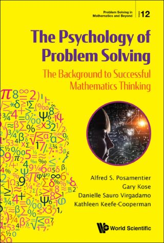 Psychology Of Problem Solving, The: The Background To Successful Mathematics Thinking