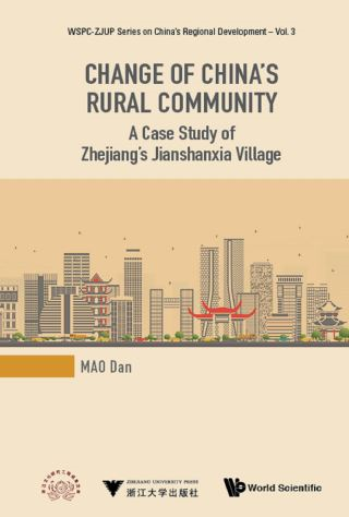 Change Of China's Rural Community: A Case Study Of Zhejiang's Jianshanxia Village