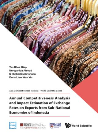 Annual Competitiveness Analysis And Impact Estimation Of Exchange Rates On Exports From Sub-national Economies Of Indonesia