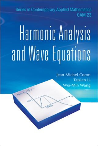 Harmonic Analysis And Wave Equations