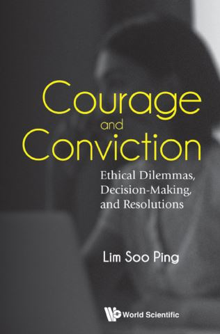 Courage And Conviction: Ethical Dilemmas, Decision-making, And Resolutions
